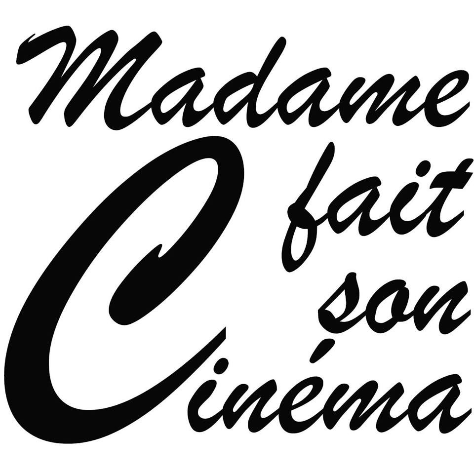 madame fait son cinéma